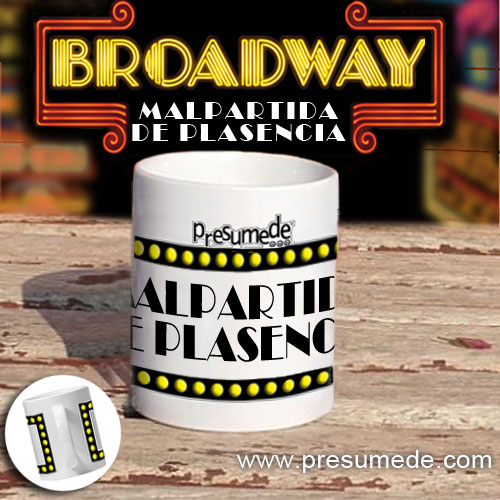 """Taza """"Broadway"""" Malpartida de Plasencia"""