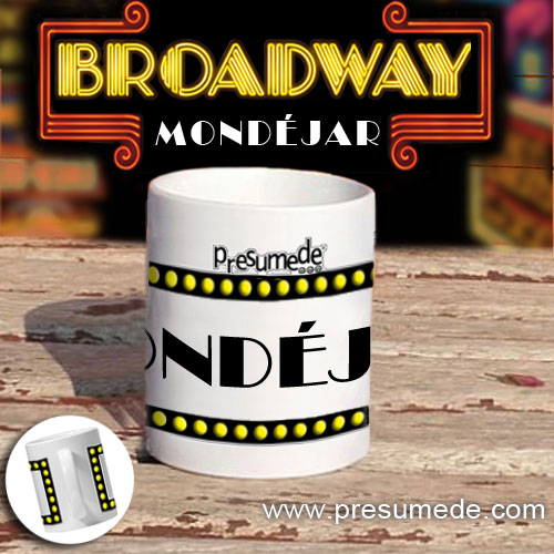 "Taza ""Broadway"" Mondéjar"