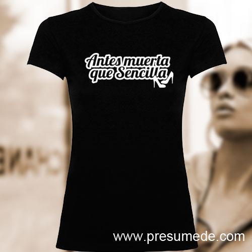 Camiseta Antes muerta que sencilla