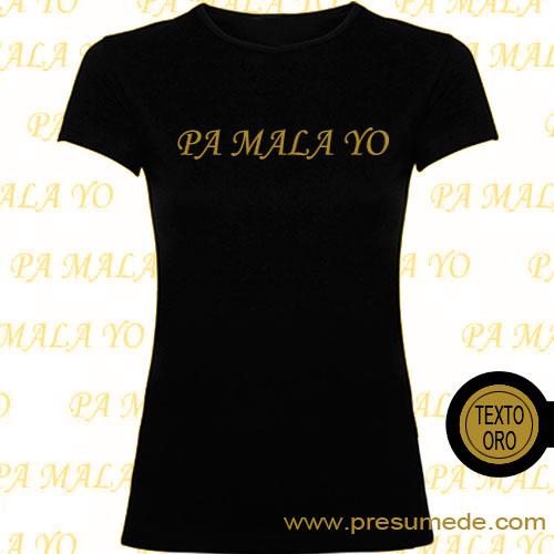 Camiseta Pa mala yo. AitanaWar. Texto oro.