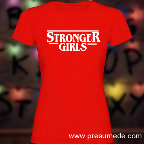 Camiseta stronger girls