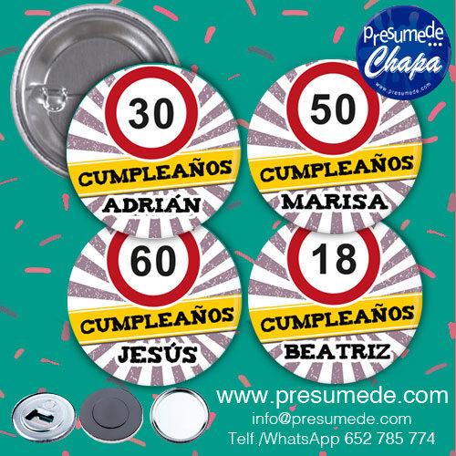 Chapas para cumpleaños señal de prohibido ir a más de...
